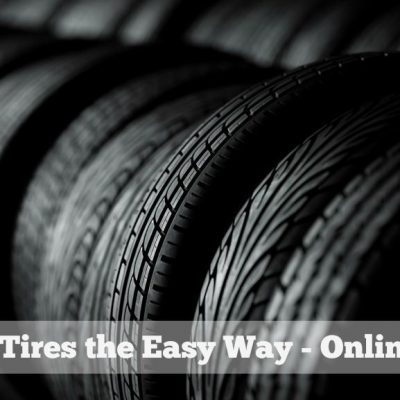 The Easy Way to Buy Tires – Online!!
