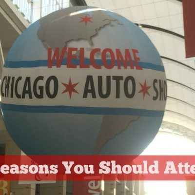 5 Reasons You Should Attend the Chicago Auto Show #CAS15