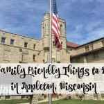 Family Friendly Things to Do in Appleton, Wisconsin