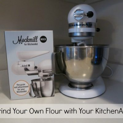 Grind Your Own Flour with Your KitchenAid
