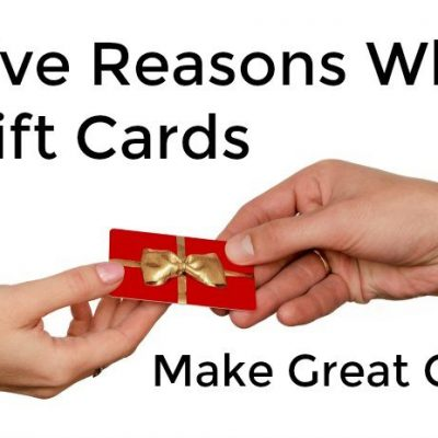 Five Reasons Why Gift Cards Make Great Gifts (and a $100 Amazon Giveaway)
