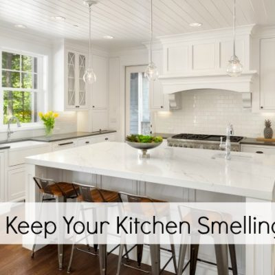 How to Keep Your Kitchen Smelling Fresh