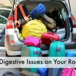 Avoid Digestive Issues on Your Road Trip