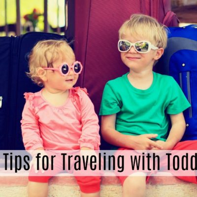 Top Tips for Traveling with Toddlers