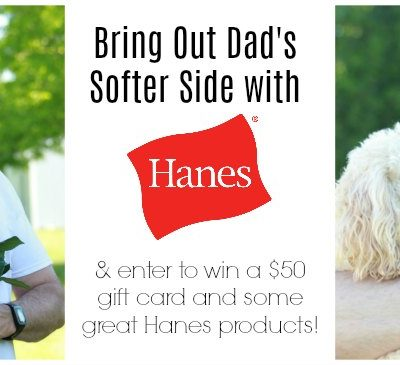 Let Dad Show His Soft Side – With Hanes #HappyInHanes