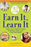 Raising Financially Responsible Kids – Earn It, Learn It