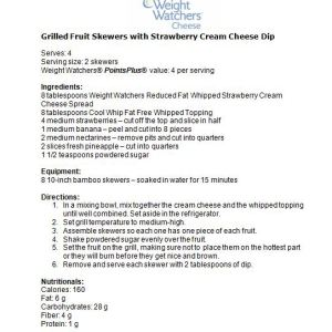 Grilled Fruit with Strawberry Cream Cheese Dip and Turkey Burgers – Using Weight Watchers Cheeses