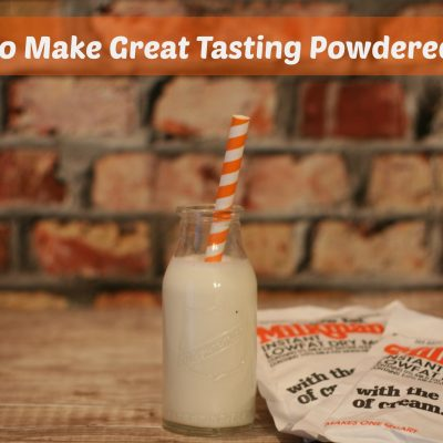 How to Make Great Tasting Powdered Milk