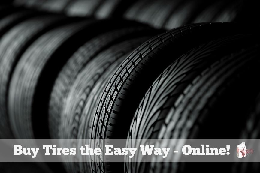 Buy Tires Online >> The Easy Way To Buy Tires Online Wisconsin Mommy