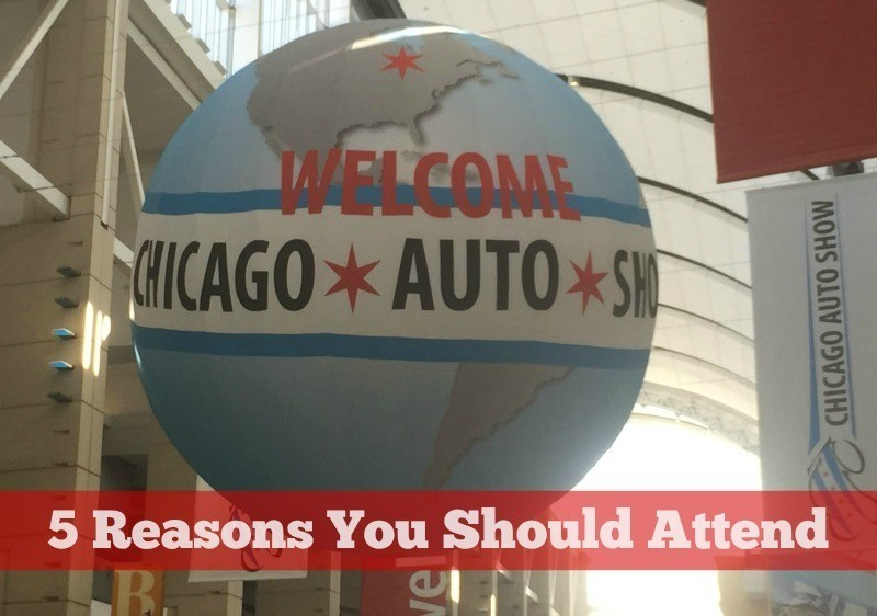 5 reasons you should attend the chicago auto show