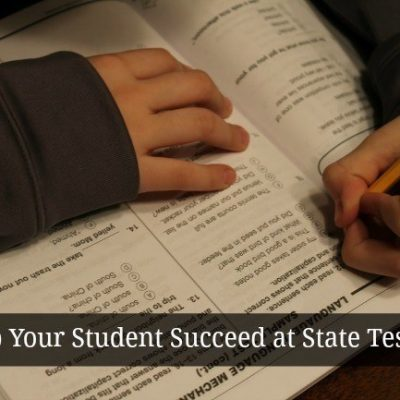 Helping Students Prepare For and Succeed At State Testing