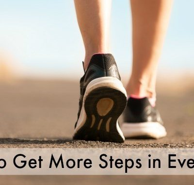 How to Get More Steps In Everyday