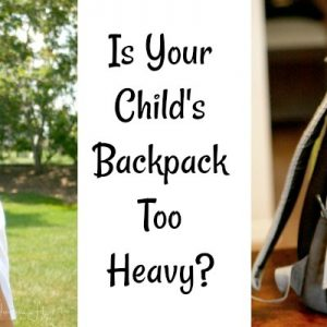 Wellness Wednesday: Is Your Child's Backpack Too Heavy?