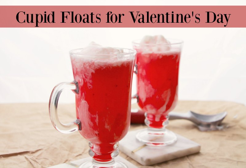 Cupid floats recipe wisconsin mommy for Kid friendly valentine recipes