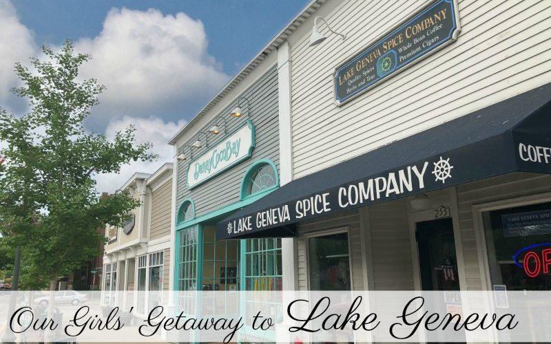 Lake Geneva, WI – Perfect for a Girls' Getaway