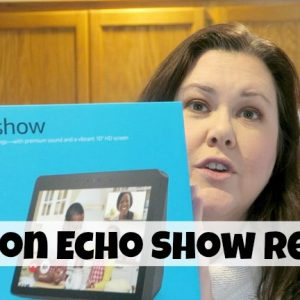 Five Reasons Why I Love the Amazon Echo Show